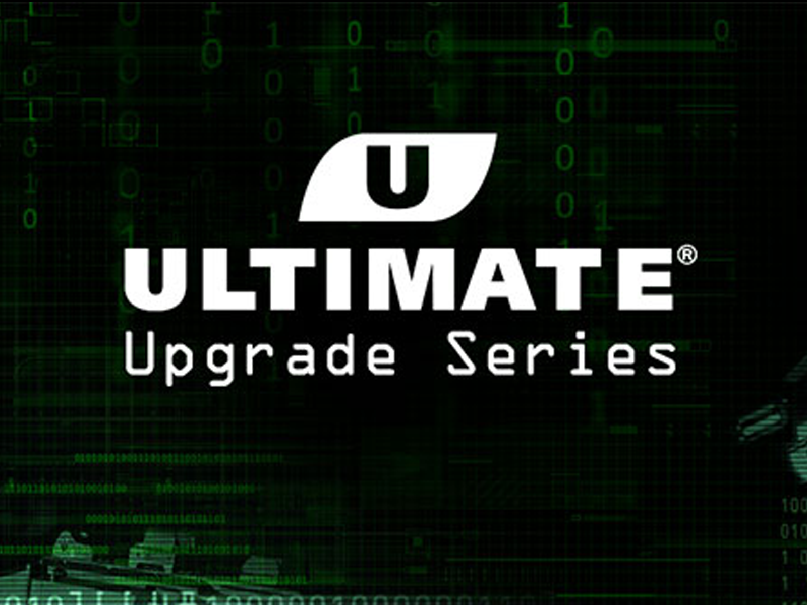 ULTIMATE UPGRADE SERIES